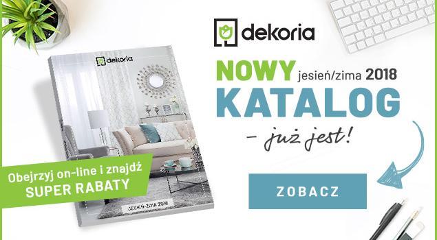 Nowy katalog Dekorii Jesień-Zima 2018! Zobacz>>